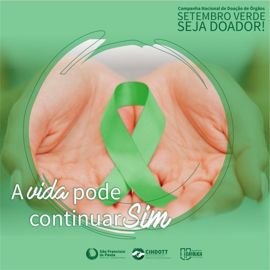 Cihdott do HUSFP promove ações pelo Setembro Verde