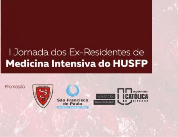 Medicina da UCPel realiza a I Jornada dos Ex-Residentes do HUSFP