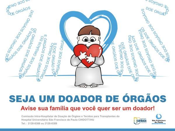 Doação de órgãos é realizada no Hospital Universitário São Francisco de Paula
