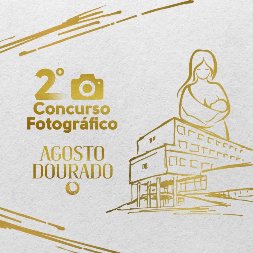HU promove 2º Concurso Fotográfico pelo Agosto Dourado