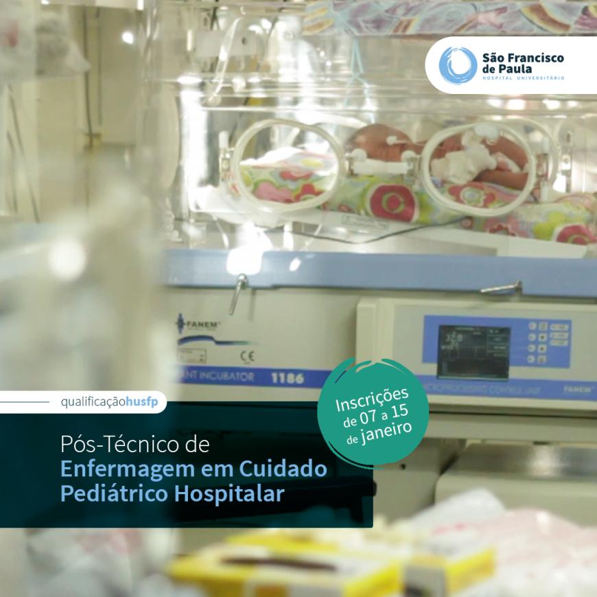 HUSFP lança Pós-Técnico em Cuidado Pediátrico Hospitalar e nova turma de Instrumentação Cirúrgica