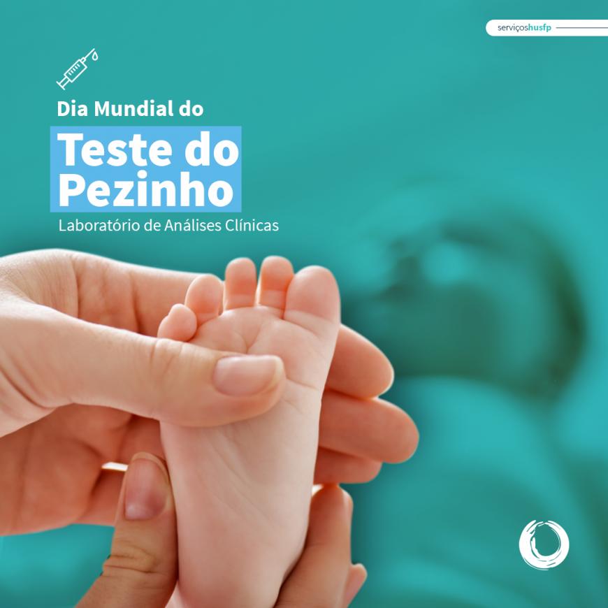 Teste do Pezinho está na lista de primeiros cuidados com o recém-nascido